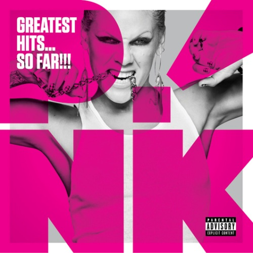 Greatest Hits...So Far!!! - a coletânea com os maiores hits da P!nk.